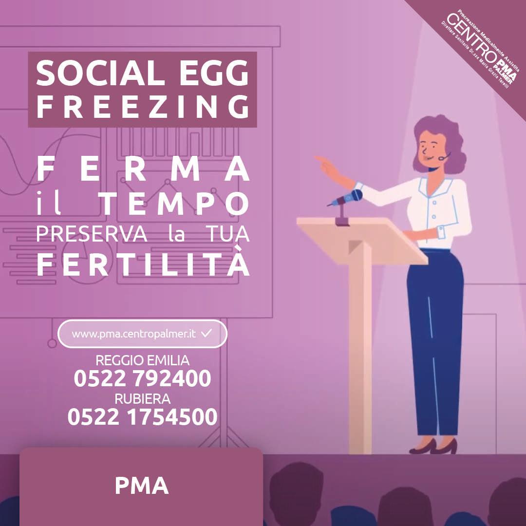 Campagna Social Freezing del Poliambulatorio Privato Centro PMA Palmer a Reggio Emilia e Rubiera. post 1